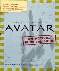 Avatar - The Field Guide to Pandora  A Confidential Report on the Biological and Social History of Pandora by Dirk Mathison