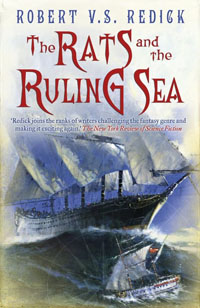 Rats & The Ruling Sea by Robert V.S. Redick