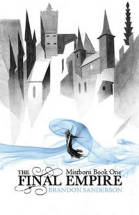 The Final Empire - Mistborn Book One by Brandon Sanderson