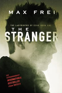 The Stranger by Max Frei