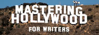 Mastering Hollywood for Writers